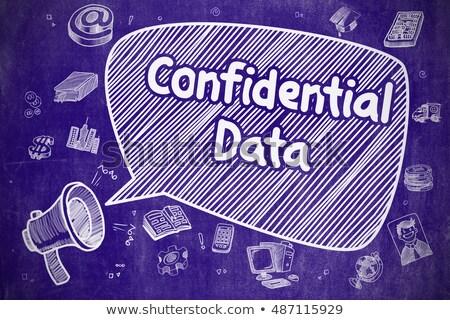 Confidential Data - Doodle Illustration on Blue Chalkboard. Stock photo © tashatuvango