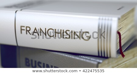 Franchising  - Book Title. Stock photo © tashatuvango