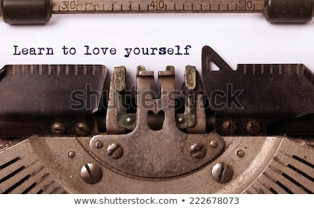Typewriter Learn To Love Yourself Stock photo © ivelin