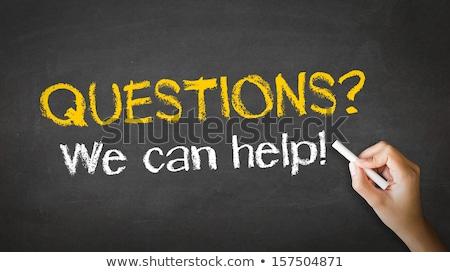 Problems we can help Chalk Illustration Stock photo © kbuntu