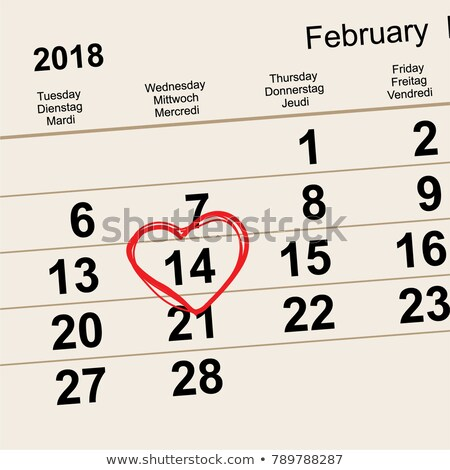 14 February 2018 Saint Valentines Day. Calendar reminder date heart shape Stock photo © orensila