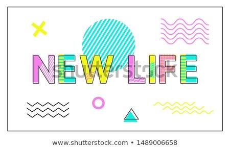 Новая жизнь плакат геометрический линейный стиль новых Сток-фото © robuart