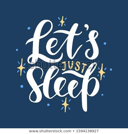 спать рисованной цитировать Cute плакат Сток-фото © barsrsind