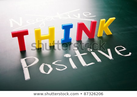 Think positive, do not negative Stock photo © Ansonstock
