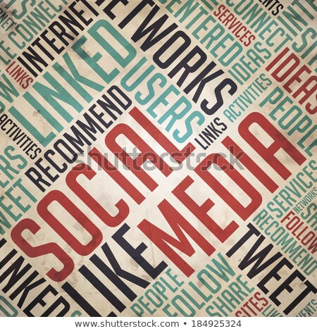 Social Media Concept - Vintage Wordcloud. Stock photo © tashatuvango