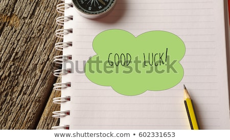 Good Luck text on notepad  Stock photo © fuzzbones0