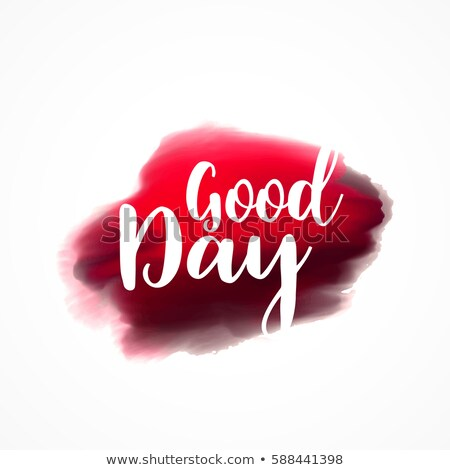 good day greeting on red plaint stroke background Stock photo © SArts