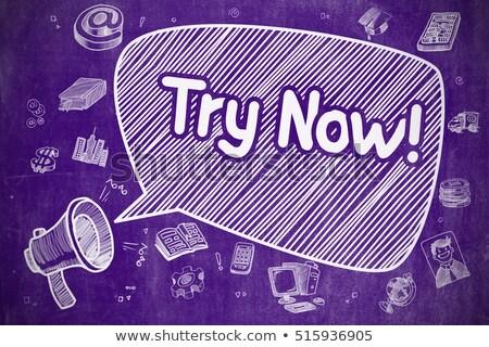 Try Now - Hand Drawn Illustration on Purple Chalkboard. Stock photo © tashatuvango