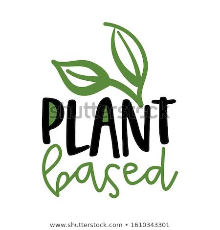 Plant based - Handwritten calligraphy for restaurant badge or logo. Stock photo © Zsuskaa