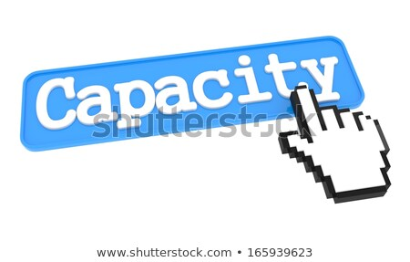 Capacity Button with Hand Cursor. Stock photo © tashatuvango