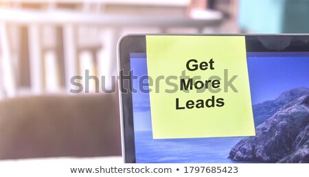 get more leads on yellow sticky note stock photo © ivelin