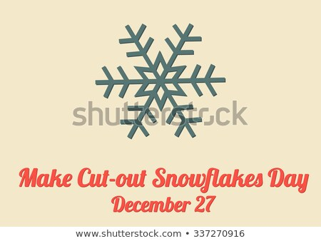 27 December Make Cut Out Snowflakes Day Stock photo © Olena