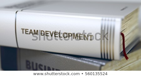 Teambuilding Concept. Book Title. 3D. Stock photo © tashatuvango