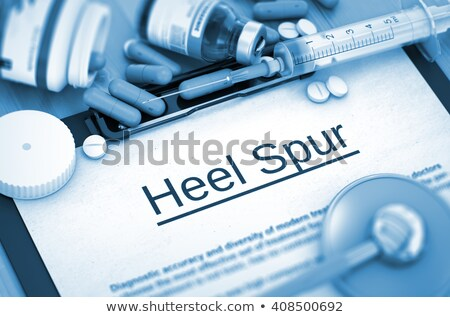 Heel Spur Diagnosis. Medical Concept. Composition of Medicaments Stock photo © tashatuvango
