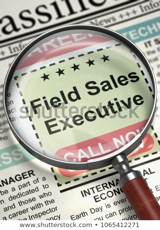 Field Sales Executive Job Vacancy. 3D. Stock photo © tashatuvango