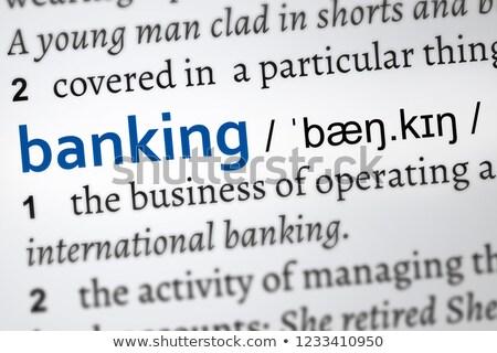 bancaires · définition · dictionnaire · concept · langue · close-up - photo stock © wavebreak_media