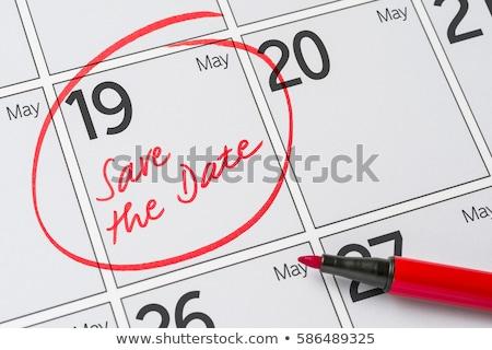 сохранить дата написанный календаря 19 вечеринка Сток-фото © Zerbor