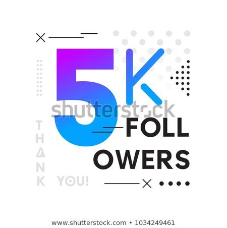 5k social media followers thank you poster design Stock photo © SArts