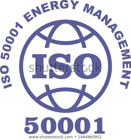 ISO 50001 stamp sign - Energy management systems standard Stock photo © Winner