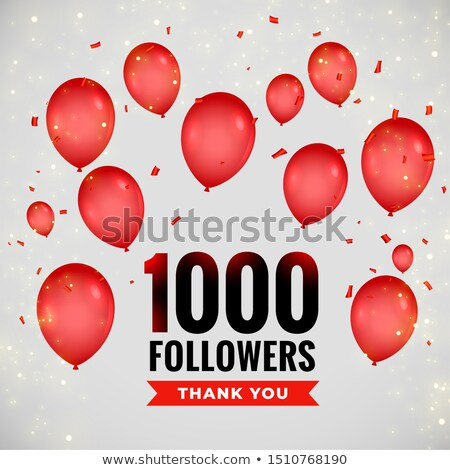 1000 followers thankyou poster with flying balloons Stock photo © SArts