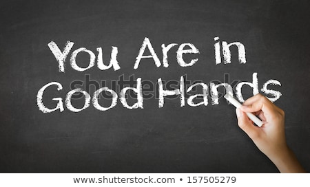 Stockfoto: Your Are In Good Hands Chalk Illustration