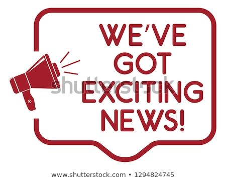 I have good news  Stock photo © iko