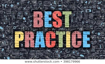 Best Practice Concept. Multicolor on Dark Brickwall. Stock photo © tashatuvango