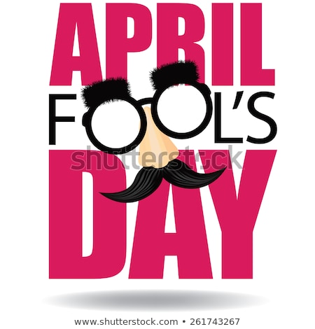 april fools day text for greeting card stock photo © orensila
