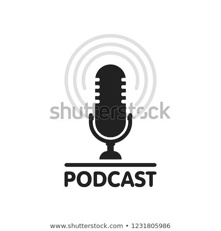podcast · içerik · radyo · reklam · yayın · istasyon - stok fotoğraf © tarikvision