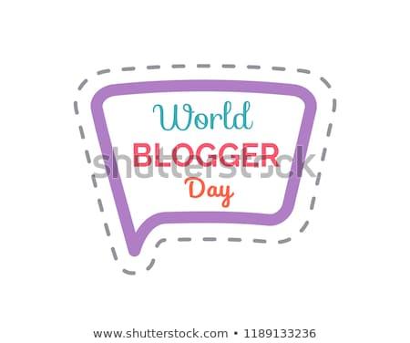 Stockfoto: Wereld · blogger · dag · geïsoleerd · sticker