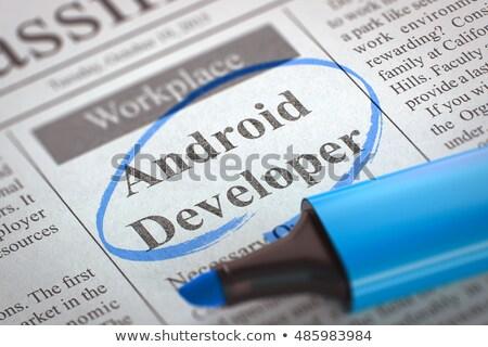 Android разработчик газета Поиск работы работу Сток-фото © tashatuvango