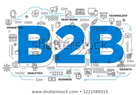 B2B Business to Business banner sign illustration design graphic Stock photo © alexmillos