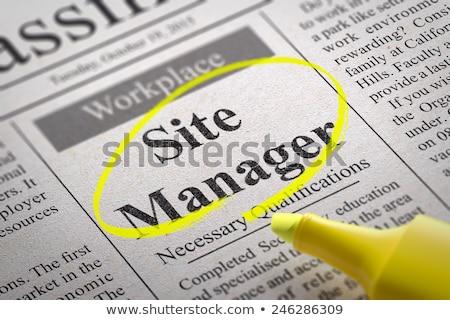 Site Manager Vacancy in Newspaper. Stock photo © tashatuvango