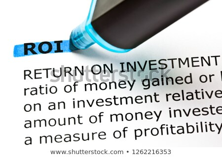 ROI Return On Investment Highlighted With Blue Marker Stock photo © ivelin