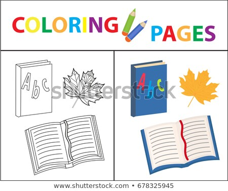 Coloring book page. Back to school set, book, primer. Sketch outline and color version. Coloring for Stock photo © lucia_fox