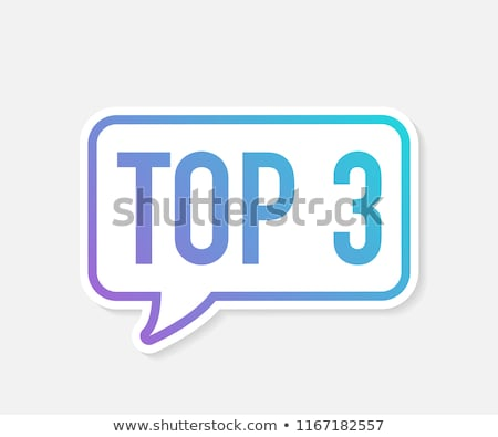 top 3 stock photo © oakozhan