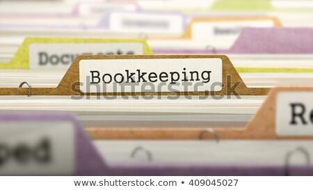 Buchhaltung Ordner Name verschwommen Bild Stock foto © tashatuvango