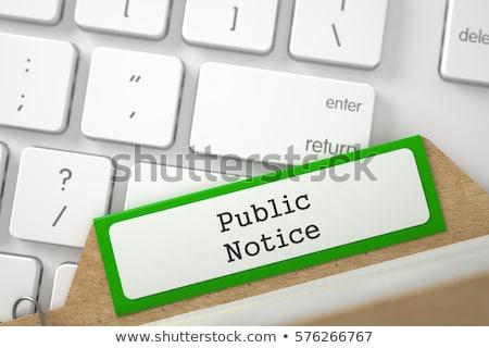 Folder Index Public Notice. 3D. Stock photo © tashatuvango