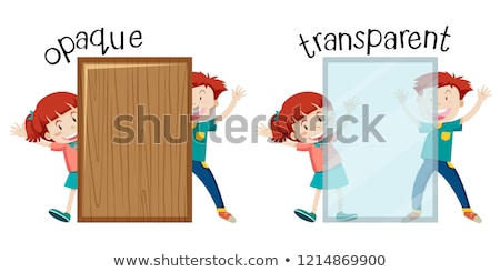Opposite word of opaque and transparent Stock photo © bluering