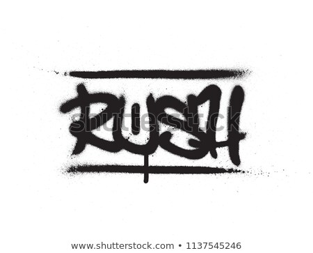 graffiti tag rush sprayed with leak in black on white Stock photo © Melvin07