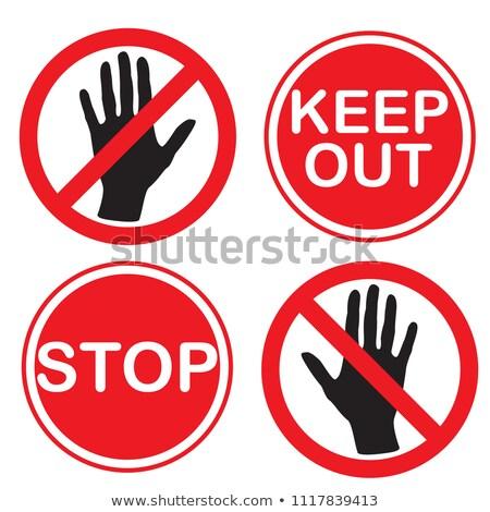 Do not approach  stock photo © pressmaster
