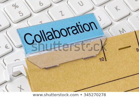 A brown file folder labeled with Collaboration Stock photo © Zerbor
