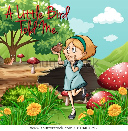 Idiom poster for little bird told me Stock photo © bluering