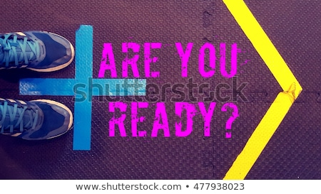 text on the floor   are you ready stock photo © zerbor