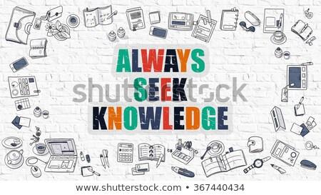 always seek knowledge in multicolor doodle design stock photo © tashatuvango