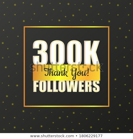 10K Followers, speech bubble. Banner, speech bubble, sticker concept, Stock photo © FoxysGraphic
