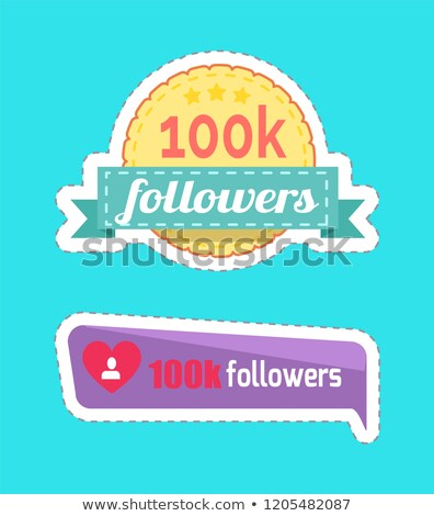 100 k followers numbers and profile set vector stock photo © robuart
