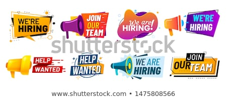 help wanted announcement employment concept stock photo © ivelin