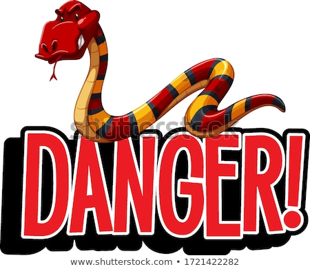 Fonte projeto palavra perigo serpente Foto stock © bluering