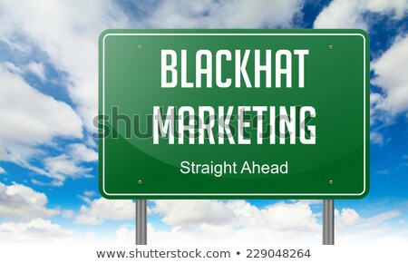 Blackhat Marketing on Highway Signpost. Stock photo © tashatuvango